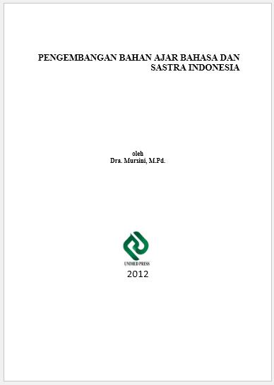Pengembangan Bahan Ajar Bahasa dan Sastra Indonesia