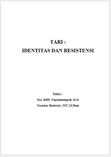 Tari : Identitas dan Resistensi