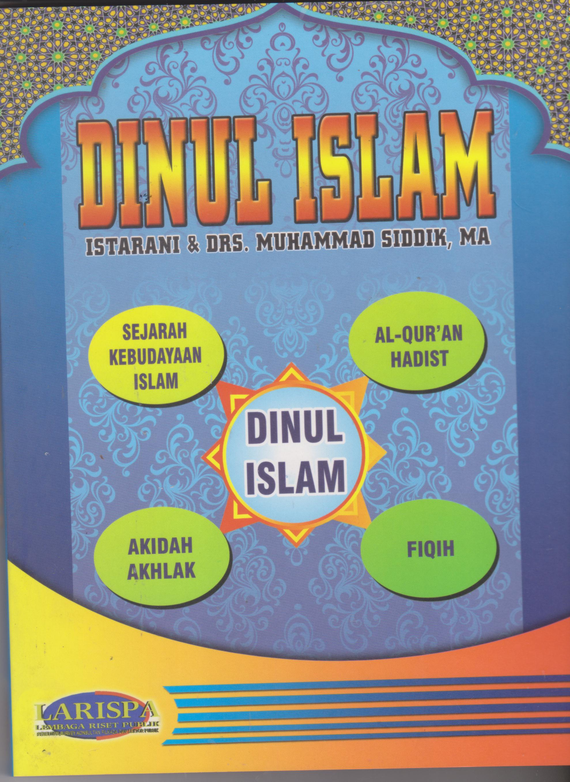 DINUL ISLAM ISTARANI & DRS.MUHAMMAD SIDDIK, MA