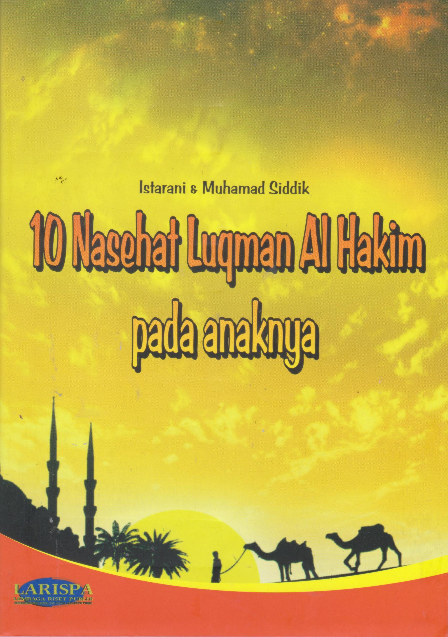 10 NASEHAT LUQMAN ALHAKIM PADA ANAKNYA