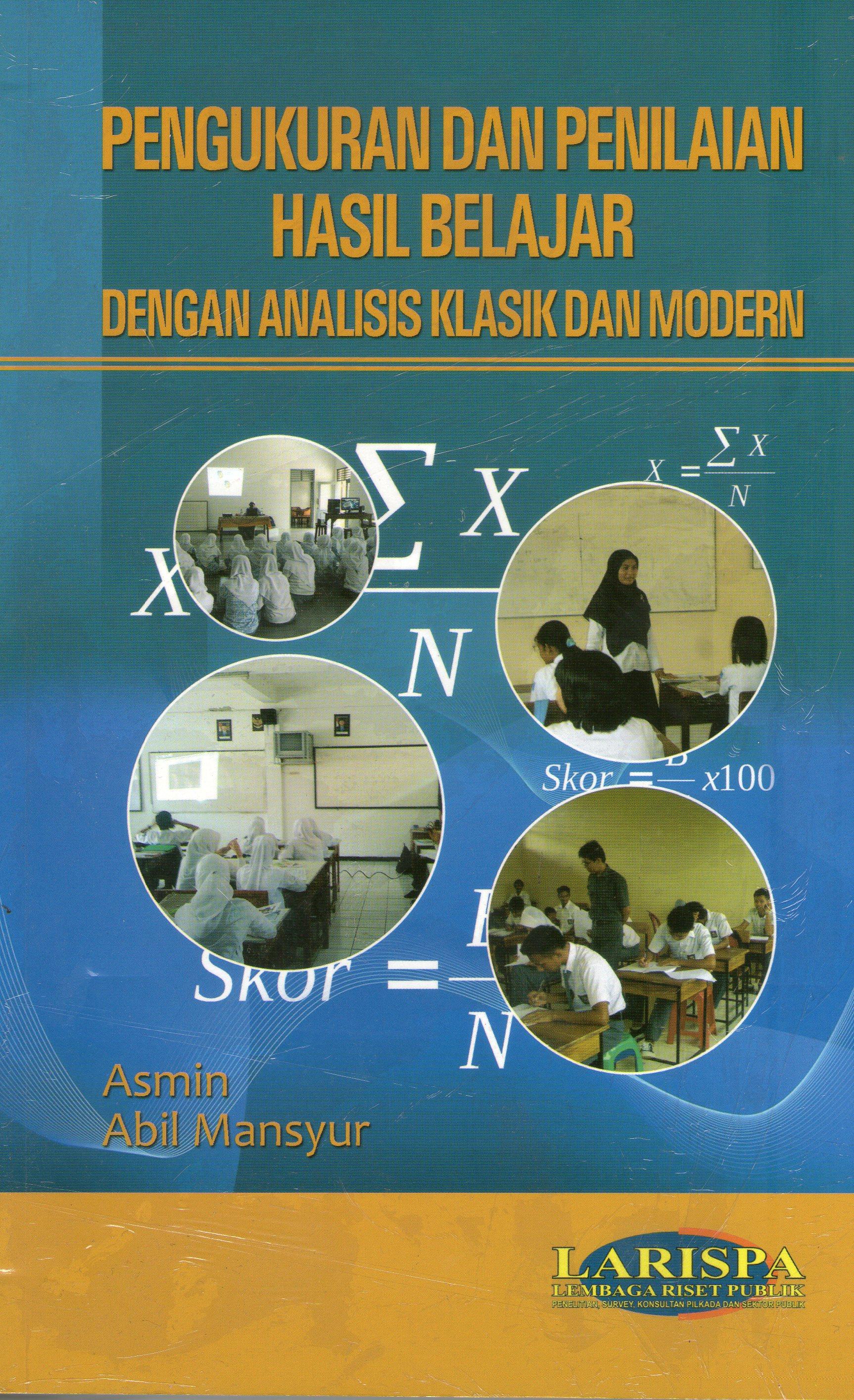 Pengukuran dan Penilaian Hasil Belajar dengan Analisi Klasik dan Modern