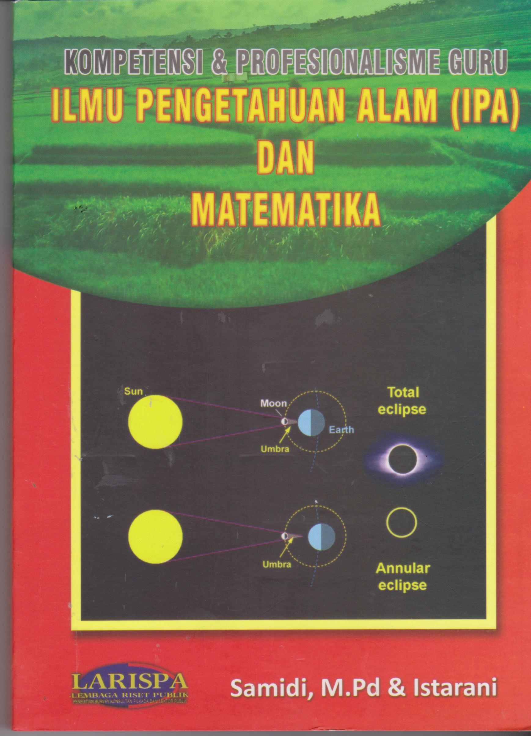 Kompetensi & Profesionalisme Guru: Ilmu Pengetahuan Alam dan Matematika